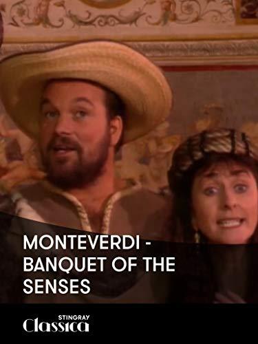 Monteverdi - Banquet of the Senses