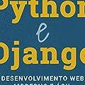 Python e Django: Desenvolvimento web Moderno e ágil