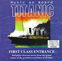Titanic: First Class Entrance