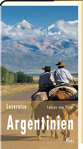 Lesereise Argentinien: Tango, Steaks und Pampasgras (Picus Lesereisen)