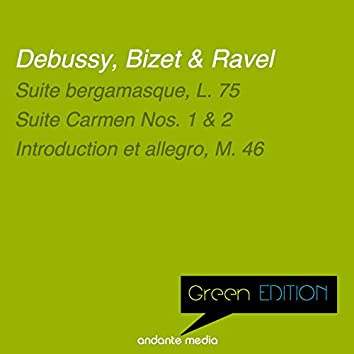 Green Edition - Debussy, Bizet & Ravel: French Compositions