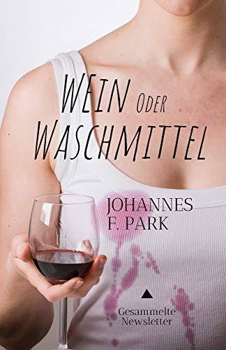 Wein oder Waschmittel: Gesammelte Newsletter