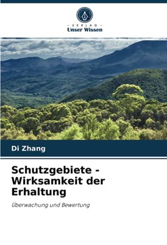 Schutzgebiete - Wirksamkeit der Erhaltung: Überwachung und Bewertung