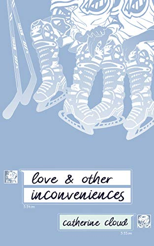 Love & Other Inconveniences (English Edition)