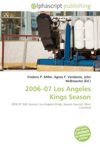 2006–07 Los Angeles Kings Season: 2006-07 NHL Season, Los Angeles Kings, Season (sports), Marc Crawford