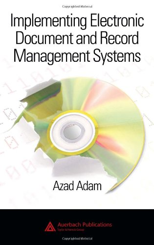 Compare Textbook Prices for Implementing Electronic Document and Record Management Systems 1 Edition ISBN 9780849380594 by Adam, Azad