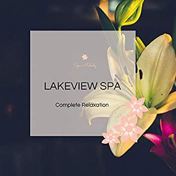 Lakeview Spa - Complete Relaxation
