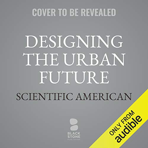 Designing the Urban Future audiobook cover art