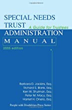 Special Needs Trust Administration Manual: A Guide for Trustees