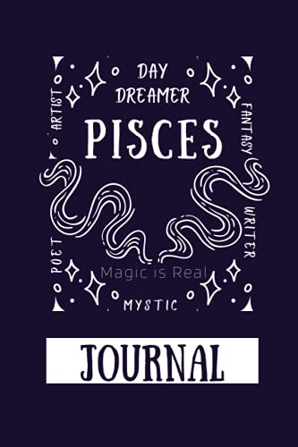Pisces Journal Daily Notebook: 2021 Zodiac Sign Collection (Zodiac Collection)