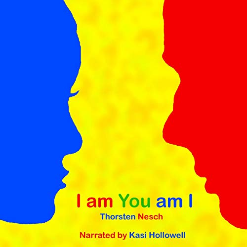 I Am You Am I: The Body Switch Comedy Audiobook By Thorsten Nesch cover art