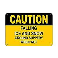 Caution Falling Ice and Snow Ground Slippery When Wet ティンサイン ポスター ン サイン プレート ブリキ看板 ホーム バーために