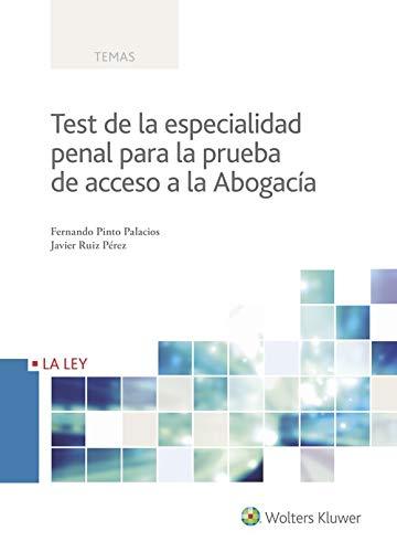 Test de la especialidad penal para la prueba de acceso a la abogacía