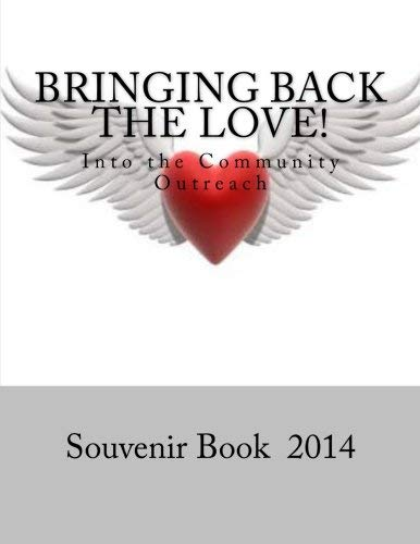 [(Bringing Back the Love: Into the Community Outreach-Crenshaw High School)] [Author: Dr Vicki Lee] published on (July, 2014)
