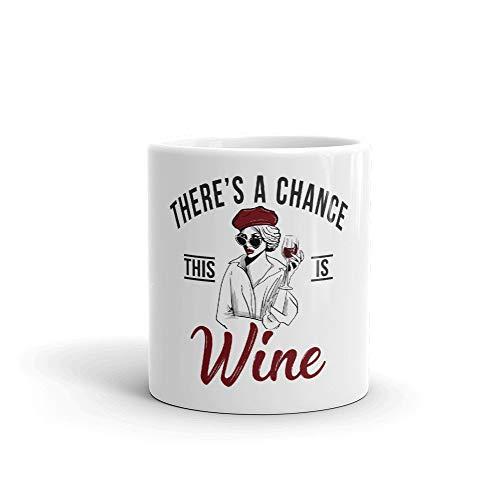 DKISEE Taza de café con texto en inglés 'There Is A Chance This Is Wine' – Vino, amante del vino, bebidas, divertida 325 ml