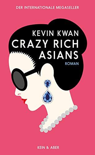 Buchseite und Rezensionen zu 'Crazy Rich Asians (deutschsprachige Ausgabe) (Crazy Rich Asians Serie, Band 1)' von  Kevin Kwan