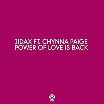 The Power of Love is Back (feat. Chynna Paige)