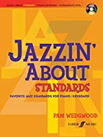 Easy Jazzin' About Standards for Piano/Keyboard: Favorite Jazz Standards