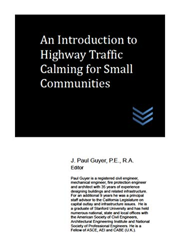 An Introduction to Highway Traffic Calming for Small Communities