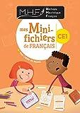 MHF - Mes Mini-fichiers de français CE1