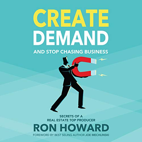 Create Demand and Stop Chasing Business audiobook cover art