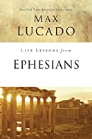 Life Lessons from Ephesians: Where You Belong (Life Lessons with Max Lucado)