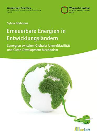 Erneuerbare Energien in Entwicklungsländern: Synergien zwischen...