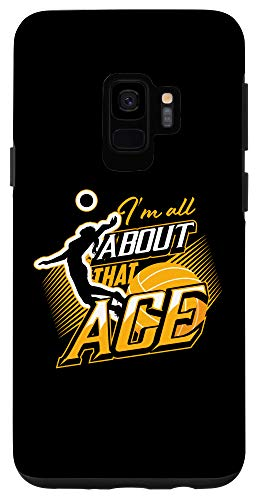 Galaxy S9 I'm All About That Ace | Cute Volley-Ball Player Gift Case