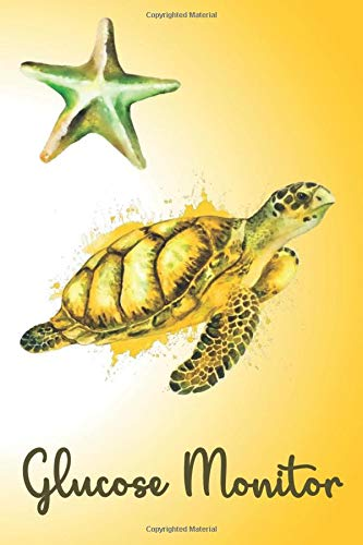 GLUCOSE MONITOR: Golden Turtle- Track Your Daily Diabetic Blood Sugar Levels - Medical Logbook Journal - Perfect Gift Idea 6 X 9