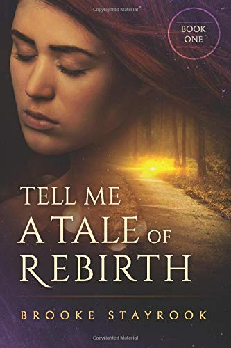Tell Me A Tale of Rebirth: Book 1