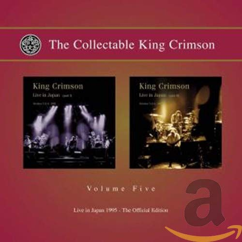 The Collectable King Crimson Volume Five: Live in Japan 1985, The Official Edition