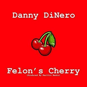 Felon's Cherry