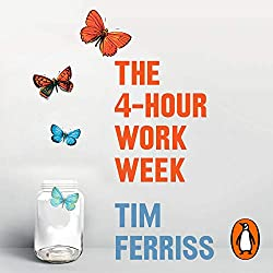 What is the 4 hour work week about?, The 4 hour work week