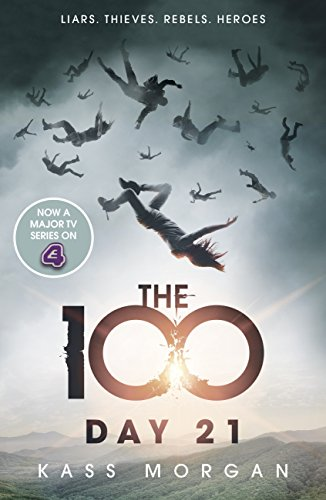 Day 21: The 100 Book Two (The Hundred series 2) (English Edition)