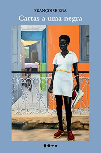 Cartas uma negra Françoise Ega