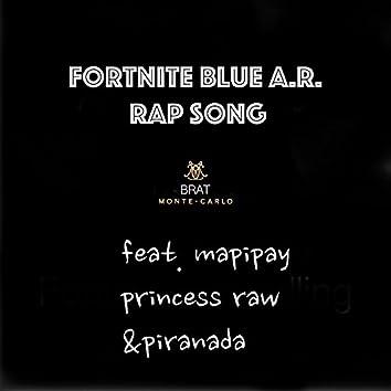 Fortnite Blue A.R. Rap Song (feat. Mapipay, Princess Raw & Piranada)