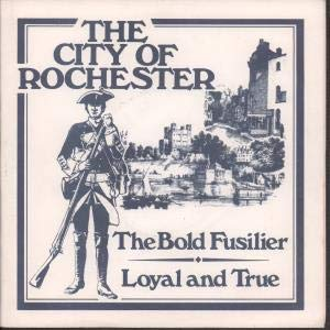 Bold Fusilier/Loyal and True