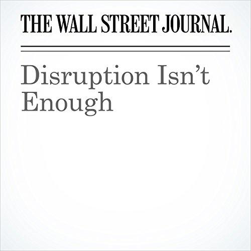 Disruption Isn't Enough audiobook cover art