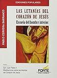 Las letanías Del Corazón De Jesús: Escuela del hombre interior (Ediciones Populares)