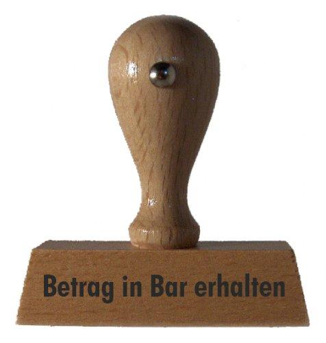 Holzstempel Betrag in Bar erhalten