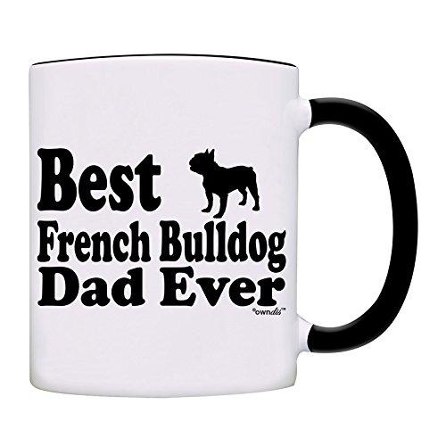 Mug Best French Bulldog Dad Ever Coffee Dad Mug-0056-Black