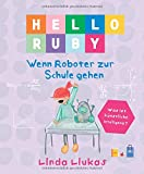 Hello Ruby: Wenn Roboter zur Schule gehen
