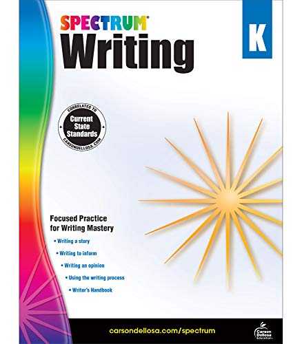Spectrum Kindergarten Writing Workbook—Grade K State Standards, Focused Writing and Grammar Practice With Writer's Handbook and Answer Key for Homeschool or Classroom (128 pgs)