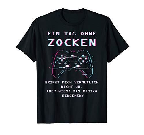 Zocker Gaming Gamer Geschenk T-Shirt
