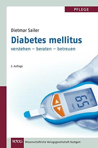 Diabetes mellitus: verstehen - beraten - betreuen