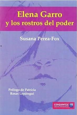 Elena Garro y Los Rostros del Poder: Analisis de Cuarto ...