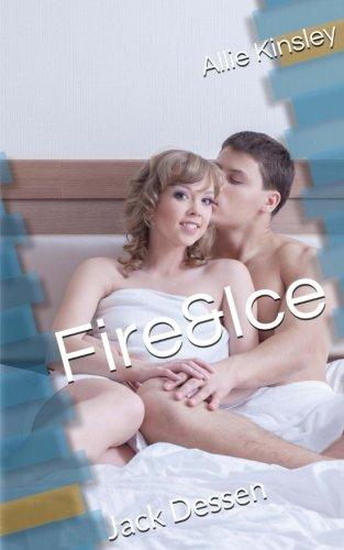 Fire&Ice 5.5 - Jack Dessen (Fire and Ice, Band 5)