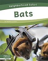 Bats (Neighborhood Safari)