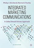Integrated Marketing Communications: A Global Brand-Driven Approach