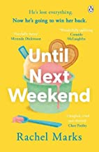 Until Next Weekend: The unforgettable and feel-good new novel from the author of Saturdays at Noon!